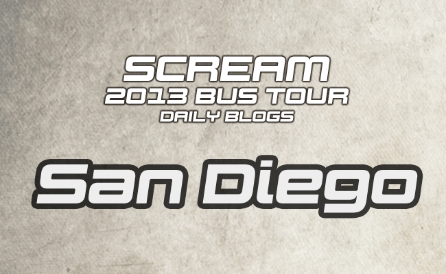 Scream Tour Blog: San Diego